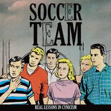 Cover SOCCER TEAM, real lessons in cynicism