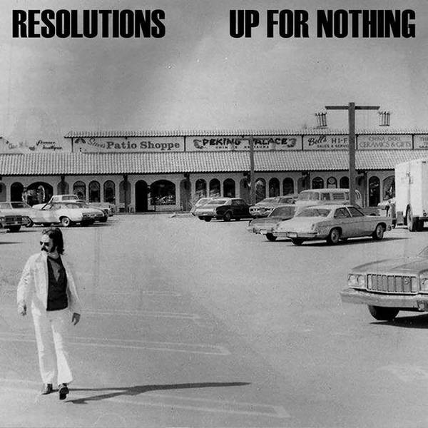 Cover RESOLUTIONS / UP FOR NOTHING, split
