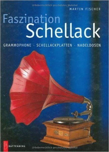 MARTIN FISCHER, faszination schellack cover
