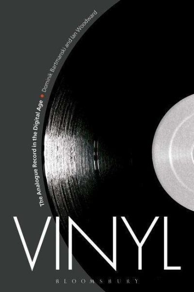 DOMINIK BARTMANSKI/IAN WOODWARD, vinyl - the analogue record in the digital age cover