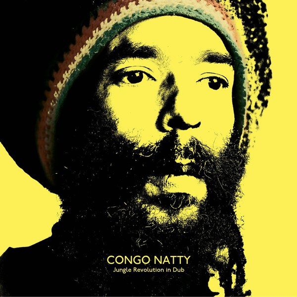 Cover CONGO NATTY, jungle revolution in dub