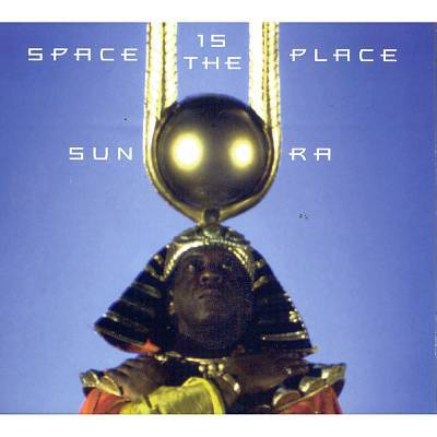SUN RA, space is the place cover
