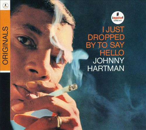 Cover JOHNNY HARTMANN, i just dropped by to say hello
