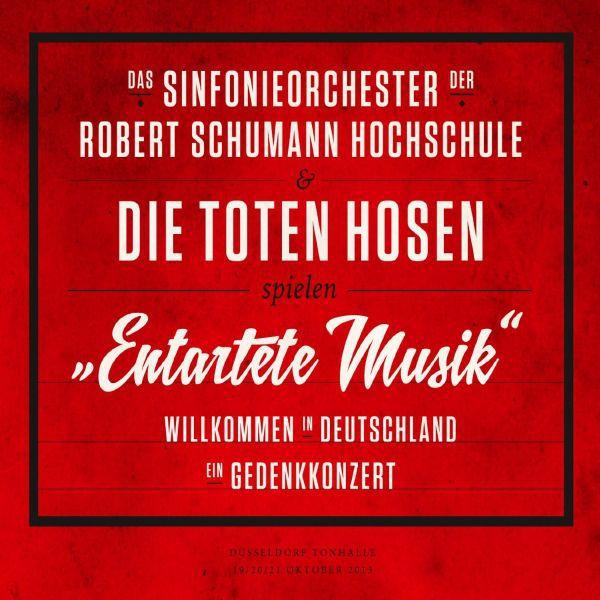 """TOTEN HOSEN & DAS SINFONIEORCHESTER ..., """"entartete musik"""" - willkommen in deutschland cover"""