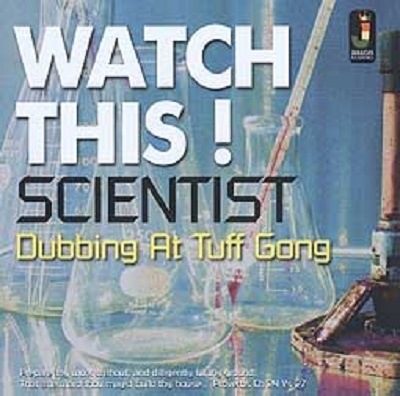 Cover SCIENTIST, watch this dubbing at tuff gong