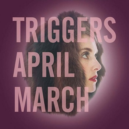 Cover APRIL MARCH, triggers