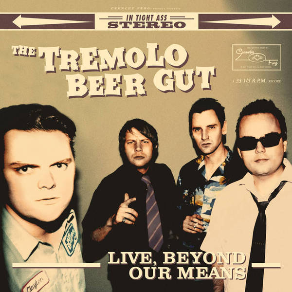 Cover TREMOLO BEER GUT, live, beyond our means