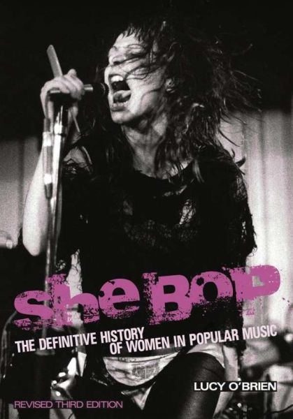 LUCY O´BRIEN, she bop: history of women in popular music cover