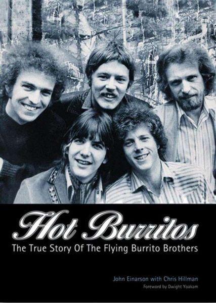 JOHN EINARSON/CHRIS HILLMANN, hot burritos: true story cover