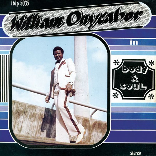 Cover WILLIAM ONYEABOR, body & soul