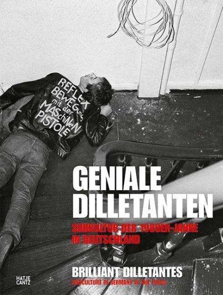 GENIALE DILLETANTEN, subkultur der 1980er in deutschland cover