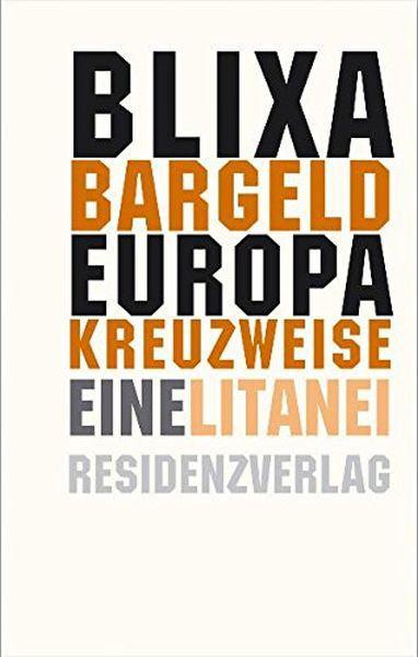 BLIXA BARGELD, europa kreuzweise cover