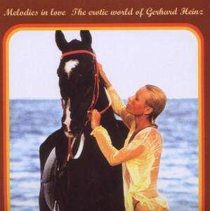 Cover GERHARD HEINZ, melodies in love - erotic world of gerhard heinz