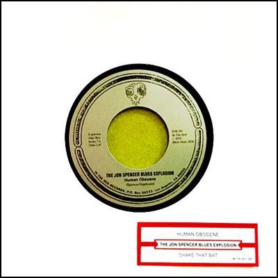 Cover JON SPENCER BLUES EXPLOSION, human obscene (jukebox single #7)
