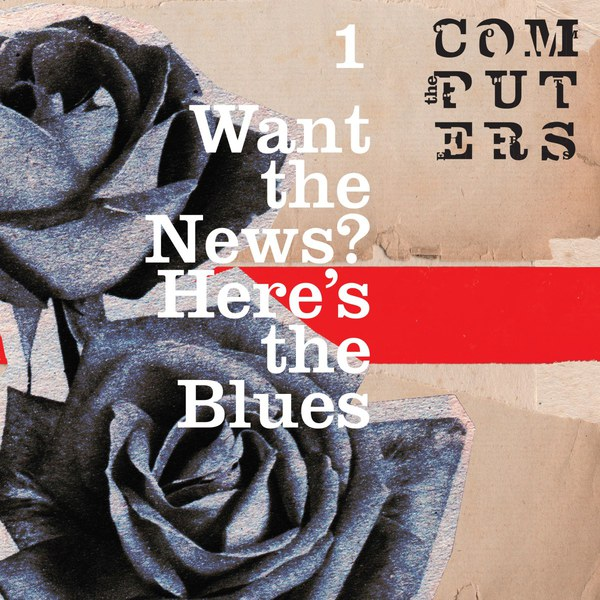 Cover COMPUTERS, want the news, here´s the blues