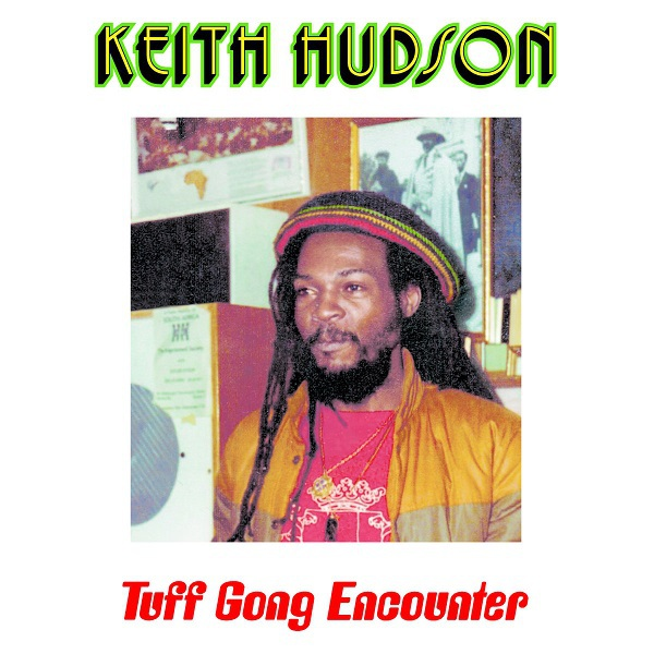Cover KEITH HUDSON, tuff gong encounter