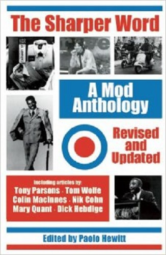 PAOLO HEWITT, the sharper word: a mod anthology cover