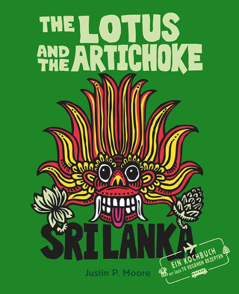Cover JUSTIN P. MOORE, lotus and the artichoke - sri lanka