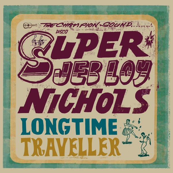Cover JEB LOY NICHOLS, long time traveller