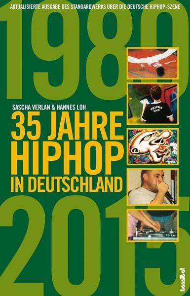 SASCHA VERLAN/HANNES LOH, 35 jahre hip hop in deutschland cover