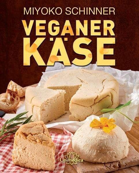 MIYOKO SCHINNER, veganer käse cover