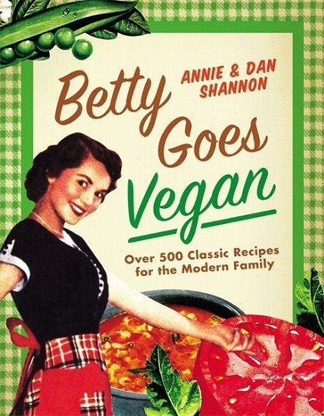 ANNIE SHANNON / DAN SHANNON, bettie goes vegan cover