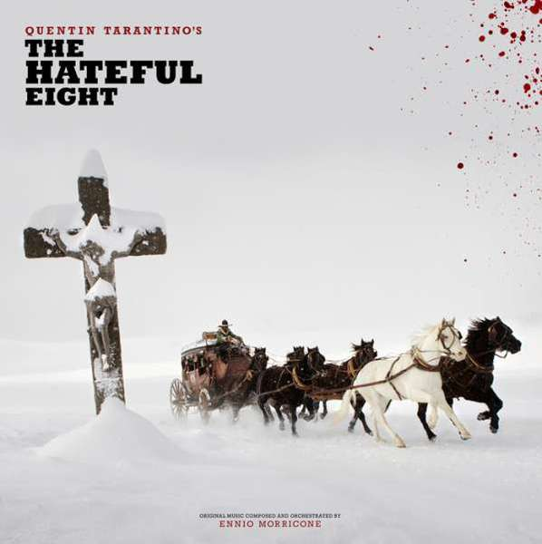 O.S.T / ENNIO MORRICONE, the hateful eight cover
