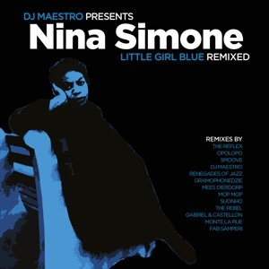 NINA SIMONE/ DJ MAESTRO, little girl blue remixed cover