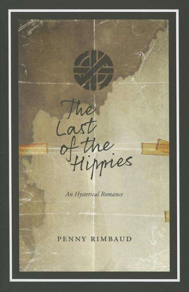 PENNY RIMBAUD, last of the hippies cover