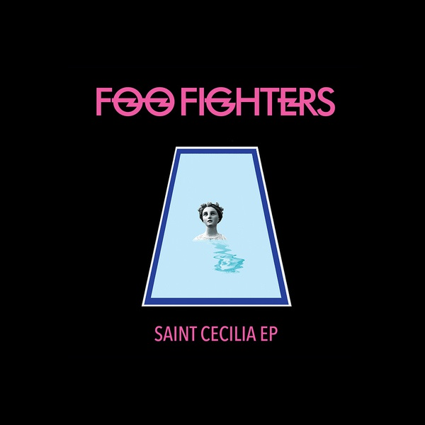 Cover FOO FIGHTERS, saint cecilia ep