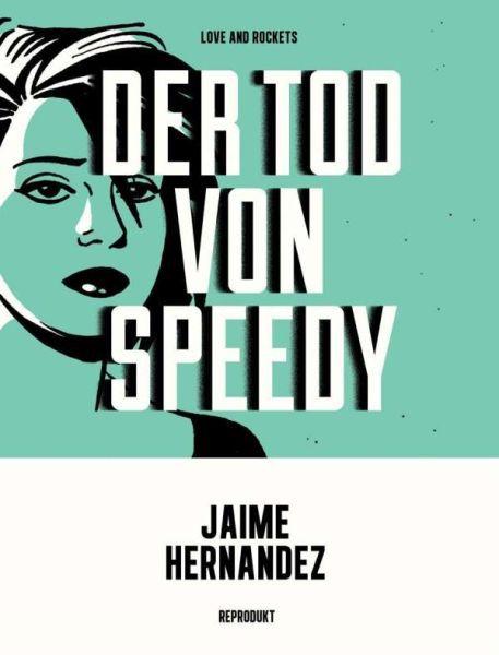 JAIME HERNANDEZ, der tod von speedy cover
