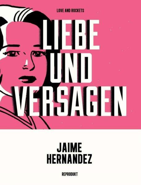 JAIME HERNANDEZ, liebe und versagen cover