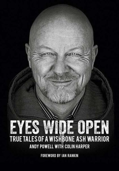ANDY POWELL, eyes wide open: true tales cover