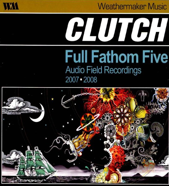 Cover CLUTCH, full fathom five: audio field recordings