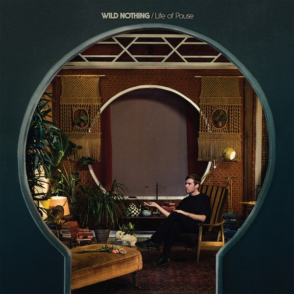 Cover WILD NOTHING, life of pause