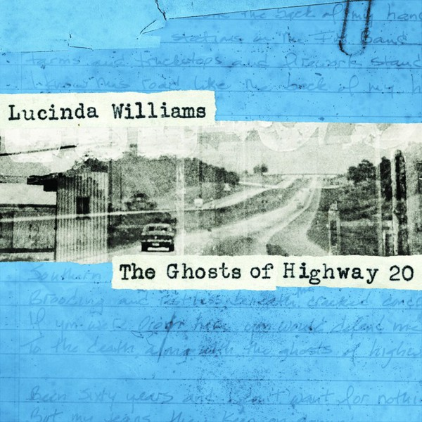 LUCINDA WILLIAMS, ghosts of highway 20 cover