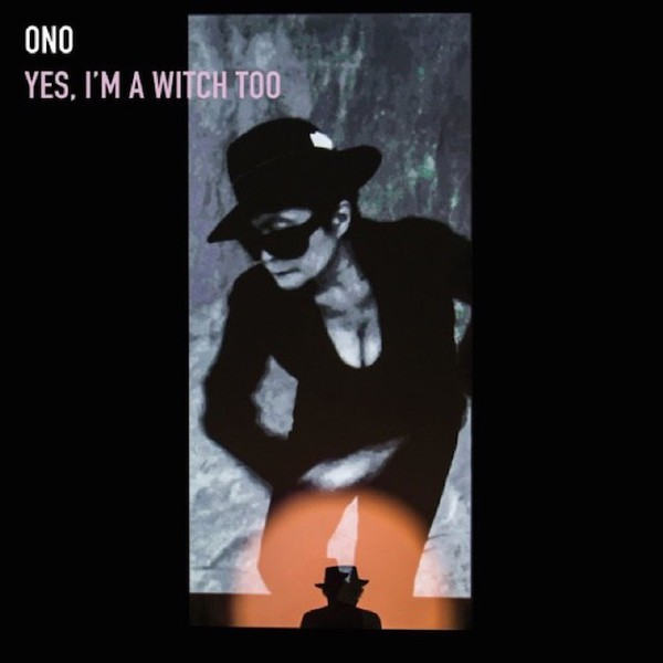 Cover YOKO ONO, yes, i´m a witch too