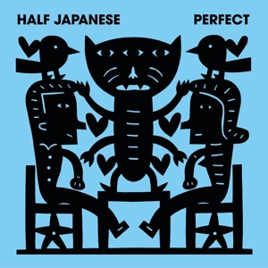 HALF JAPANESE, perfect cover