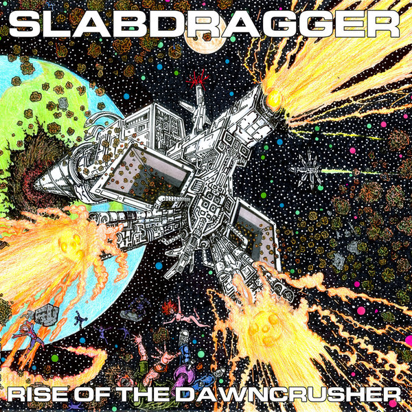 SLABDRAGGER, rise of the dawncrusher cover
