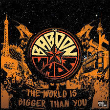 BABOON SHOW, the world is bigger than you cover