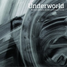 UNDERWORLD, barbara barbara, we face a shining future cover