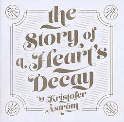 Cover KRISTOFER ASTRÖM, story of a heart´s decay