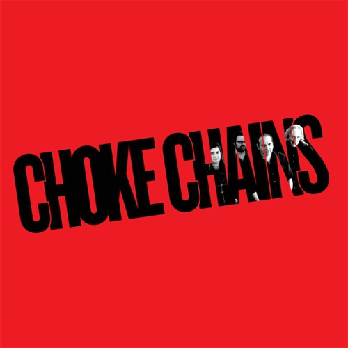 CHOKE CHAINS, s/t cover