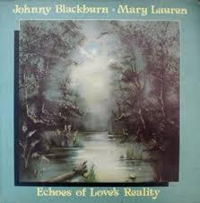 JOHNNY BLACKBURN & MARY LAUREN, echoes of love reality cover