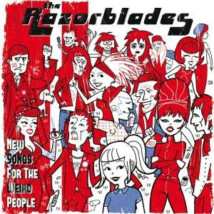 Cover RAZORBLADES, new songs for the weird people