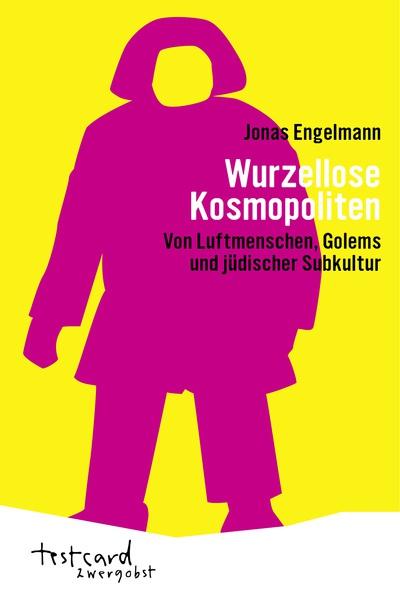 JONAS ENGELMANN, wurzellose kosmopoliten cover