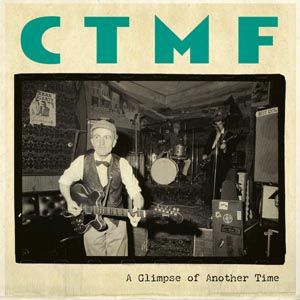 Cover CTMF (BILLY CHILDISH), a glimpse of another time