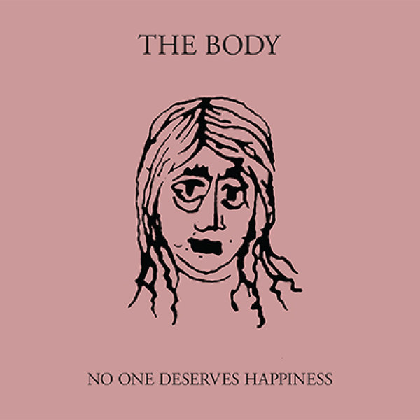 Cover THE BODY, no one deserves happiness