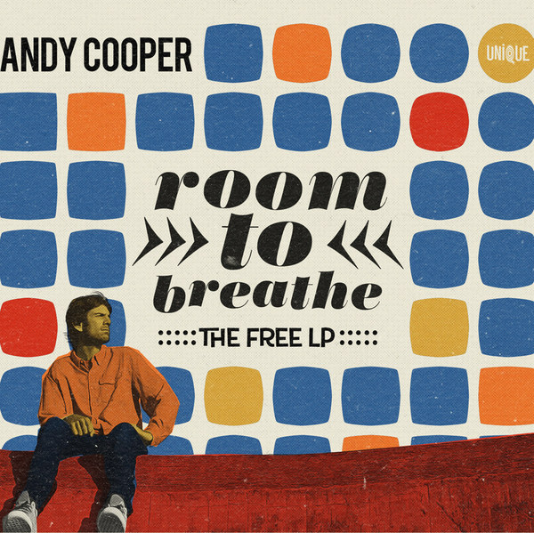 Cover ANDY COOPER (UGLY DUCKLING), room to breathe: the free lp