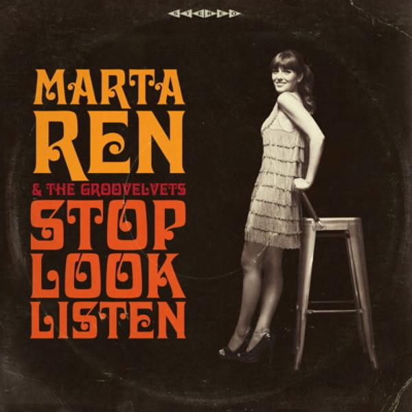 MARTA REN & GROOVELVETS, stop look listen cover